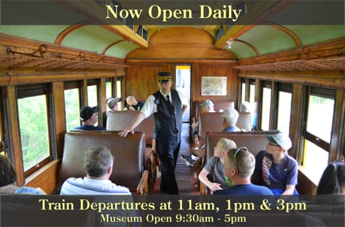 Now open daily. Trans depart at 11am, 1pm and 3pm. Muesum open 9:30am to 5pm.