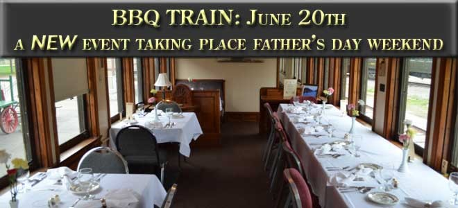 BBQ Train June 20, 2015. A new event taking place Father's Day weekend