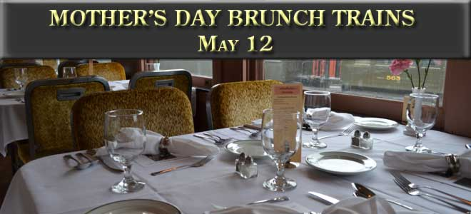 Mother's Day Brunch Train, May 12, 2019