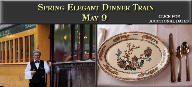 Spring Elegant Dinner Train, May 9, 2020