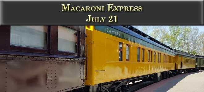 Macaroni Express July 21