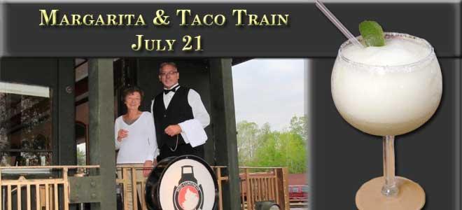 Margarita and Taco Train July 21