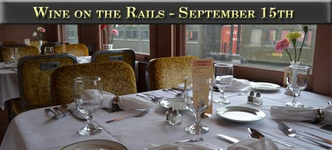 Wine on the Rails September 15th