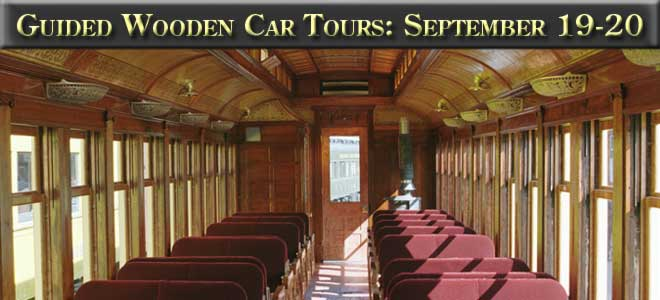 Wooden Car Guided Tours: September 19-20, 2015